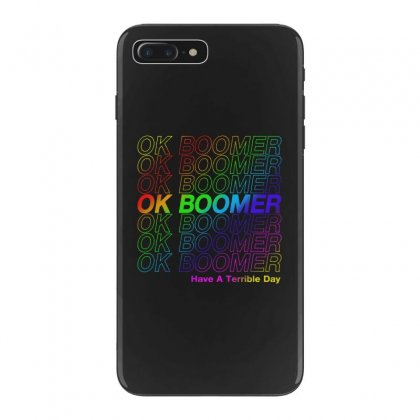 Ok Boomer   Rainbow Style Iphone 7 Plus Case Designed By Meganphoebe