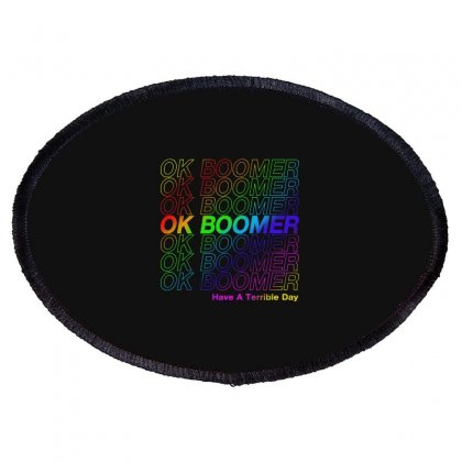 Ok Boomer   Rainbow Style Oval Patch Designed By Meganphoebe