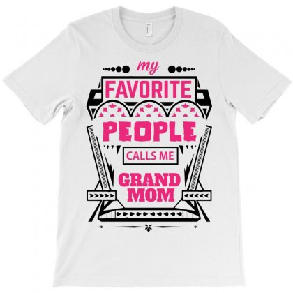 My Favorite People Calls Me Grandmom T-shirt Designed By Designbycommodus