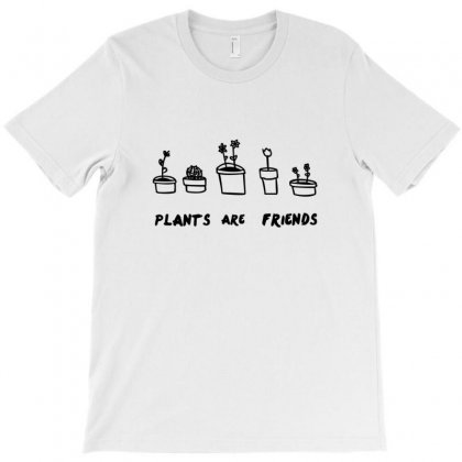 Plants Are Friends T-shirt Designed By Nurmasit1