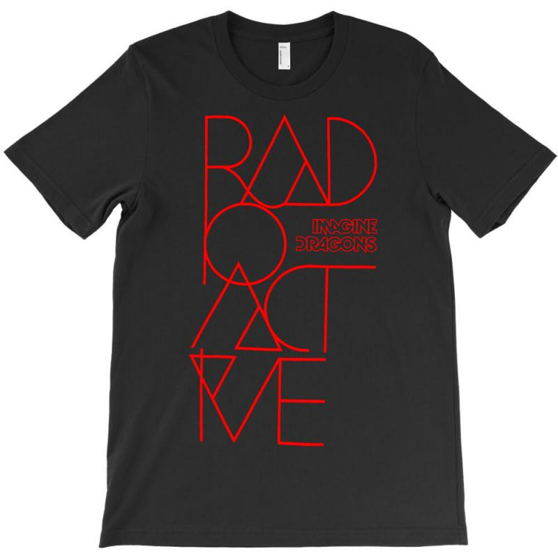 819100fbc Custom Imagine Dragons Radioactive T-shirt By Mdk Art - Artistshot
