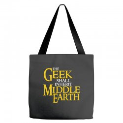 geek shall inherit middle earth Tote Bags | Artistshot