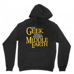 geek shall inherit middle earth Unisex Hoodie | Artistshot
