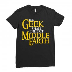geek shall inherit middle earth Ladies Fitted T-Shirt | Artistshot