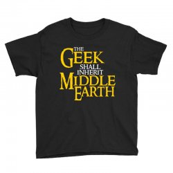 geek shall inherit middle earth Youth Tee | Artistshot