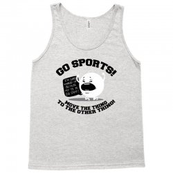 move the thing to the other thing go sports! Tank Top | Artistshot