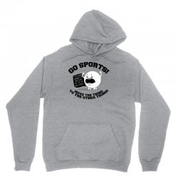 move the thing to the other thing go sports! Unisex Hoodie | Artistshot