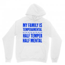 my family is temperamental Unisex Hoodie | Artistshot