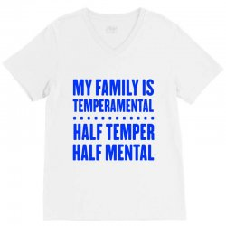 my family is temperamental V-Neck Tee | Artistshot