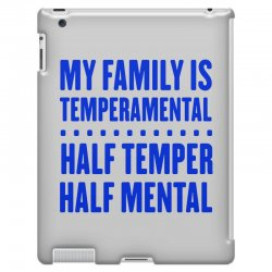 my family is temperamental iPad 3 and 4 Case | Artistshot