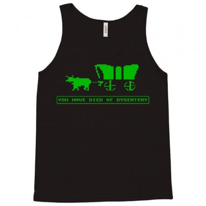 You Have Died Of Dysentry Oregon Trail Tank Top Designed By Jafarnr1966