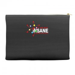 i am not insane inspired by the big bang theory, ideal birthday Accessory Pouches | Artistshot