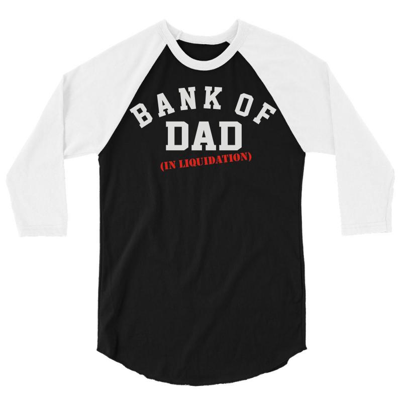 c1606639 Custom Bank Of Dad 3/4 Sleeve Shirt By Mdk Art - Artistshot