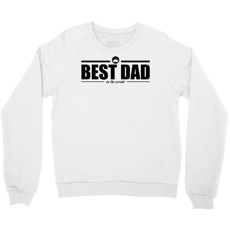ad4104ad Custom Best Dad In The World Crewneck Sweatshirt By Mdk Art - Artistshot