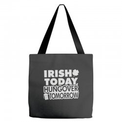 irish today hungover Tote Bags | Artistshot