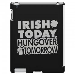 irish today hungover iPad 3 and 4 Case | Artistshot