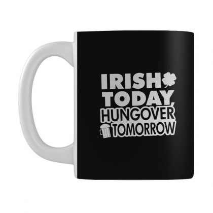 Irish Today Hungover Mug Designed By Mdk Art