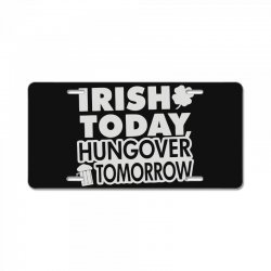 irish today hungover License Plate | Artistshot