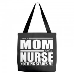 i am a mom and a nurse Tote Bags | Artistshot
