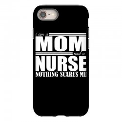 i am a mom and a nurse iPhone 8 Case | Artistshot