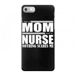 i am a mom and a nurse iPhone 7 Case | Artistshot