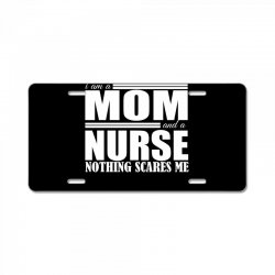 i am a mom and a nurse License Plate | Artistshot
