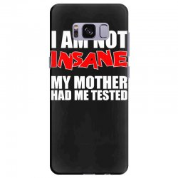 i'm not insane my mother had me tested sheldon cooper big bang theory Samsung Galaxy S8 Plus Case   Artistshot
