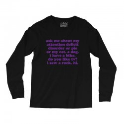 Funny ADHD quote Long Sleeve Shirts | Artistshot