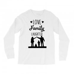 love family laughter Long Sleeve Shirts | Artistshot