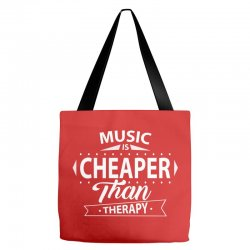 Music Is Cheaper Than Therapy Tote Bags | Artistshot