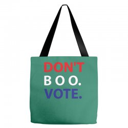 Dont Boo. Vote. Tote Bags | Artistshot
