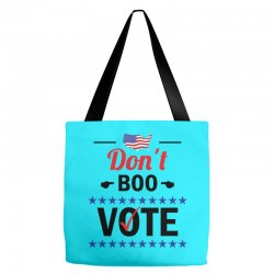 Dont Boo. Vote. Tote Bags   Artistshot