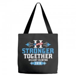 Stronger Together Hillary Clinton Tote Bags   Artistshot