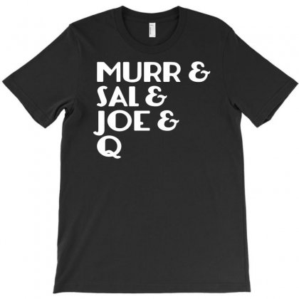 Murr Sal Joe Q Fan Funny T-shirt Designed By Hezz Art