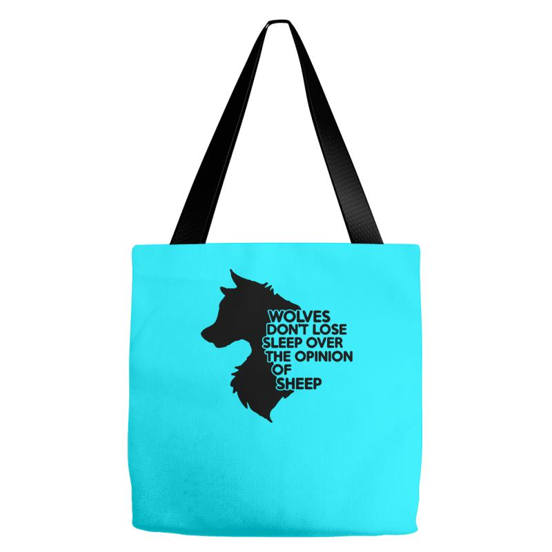 3c1897e1367b Custom Wolves Don t Lose Sleep Over The Opinion Of Sheep Tote Bags ...