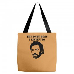 only boss i listen to Tote Bags | Artistshot