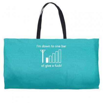 I'm Down To One Bar Of Give A Fuck Weekender Totes Designed By Gematees