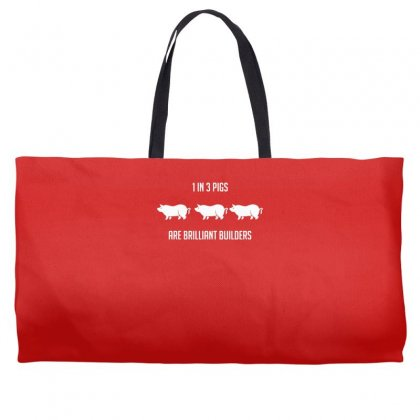 One In Three Pigs Are Brilliant Builders Weekender Totes Designed By Gematees