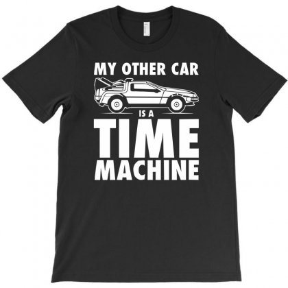 My Other Car Is A Time Machine T-shirt Designed By Hezz Art
