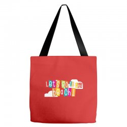 Let's go the beach Tote Bags | Artistshot