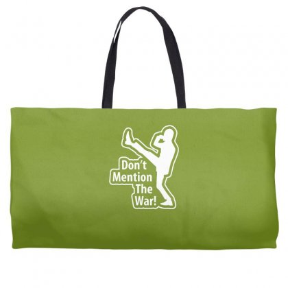 Don't Mention The War Weekender Totes Designed By Gematees