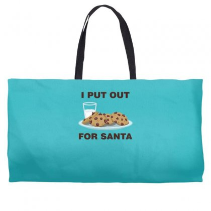 I Put Out For Santa Weekender Totes Designed By Gematees