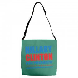 Hillary Clinton For President Adjustable Strap Totes | Artistshot