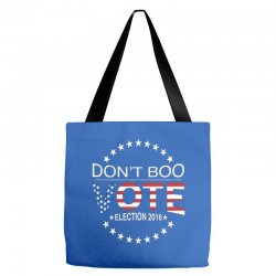 Don't Boo Vote 2016 Tote Bags | Artistshot