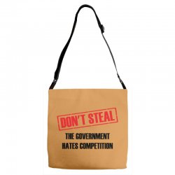 Don't Steal Government Hates Competition Adjustable Strap Totes | Artistshot