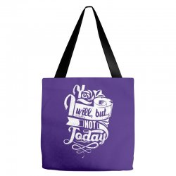 yes will but not today Tote Bags | Artistshot
