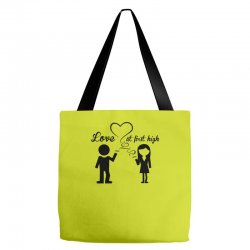 love at first high Tote Bags   Artistshot