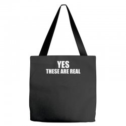 yes these are real funny Tote Bags | Artistshot