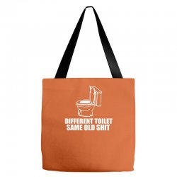 different toilet, same old shit Tote Bags | Artistshot