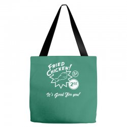 fried chicken it's good for you! Tote Bags | Artistshot